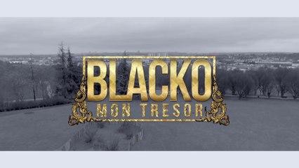Blacko - Mon Trésor (Official Video)