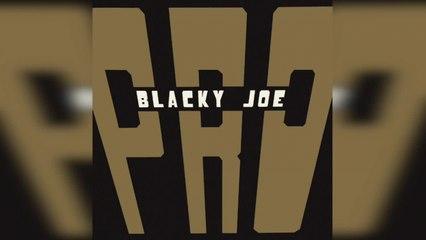 P.R.O - Blacky Joe (Full Album Stream)