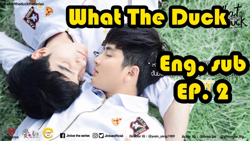 [Eng sub] What The Duck The Series EP 2