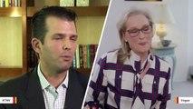 Donald Trump Jr. Slams Meryl Streep After She Questions Silence Of Melania And Ivanka