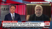Doctor who briefed Congress on Trumps mental state  You can be ill but not dangerous -- hes dangerous