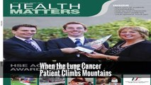 When the Lung Cancer Patient Climbs Mountains