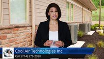 Hvac Contractors Anaheim Hills Ca (714) 576-2928 Cool Air Technologies Inc. Review by Dorothy S.