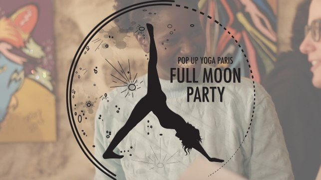 Full Moon Party by Pop Up Yoga Paris