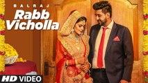 Rabb Vargeya (Full Song) Balraj | G Guri | Singh Jeet