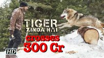 Tiger Zinda Hai in 300 Crore club | Becomes Highest Grosser