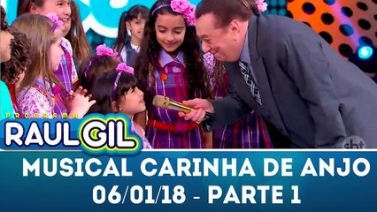 Musical Carinha de Anjo - Parte 1 - Programa Raul Gil (06.01.18)