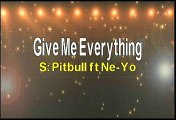 Pitbull ft Ne Yo Give Me Everything Karaoke Version
