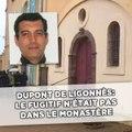 Affaire Dupont de Ligonnès: Le fugitif n'était pas dans le monastère