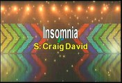 Craig David Insomnia Karaoke Version