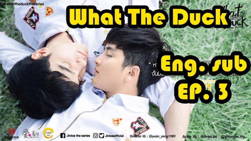 [Eng sub] What The Duck The Series | EP 3