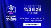 Mercredi 10, Coupe de France Féminine : tirage au sort des 16es de finale en direct (12h)