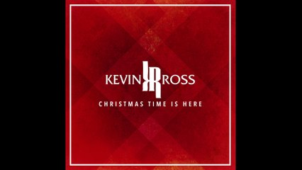 Kevin Ross - Christmas Time Is Here