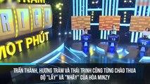 """Trấn Thành, Hương Tràm và Thái Trinh cũng từng chào thua độ """"lầy"""" và """"nhây"""" của Hòa Minzy"""
