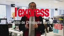 """""""La tribune publiée dans Le Monde est critiquable mais salutaire"""" - L'édito de Christophe Barbier"""