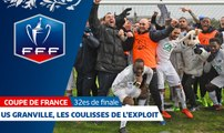 Coupe de France, 32es de finale : US Granville, les coulisses de l'exploit