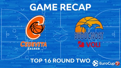 7Days EuroCup Highlights Top 16, Round 2: Cedevita 75-78 Buducnost