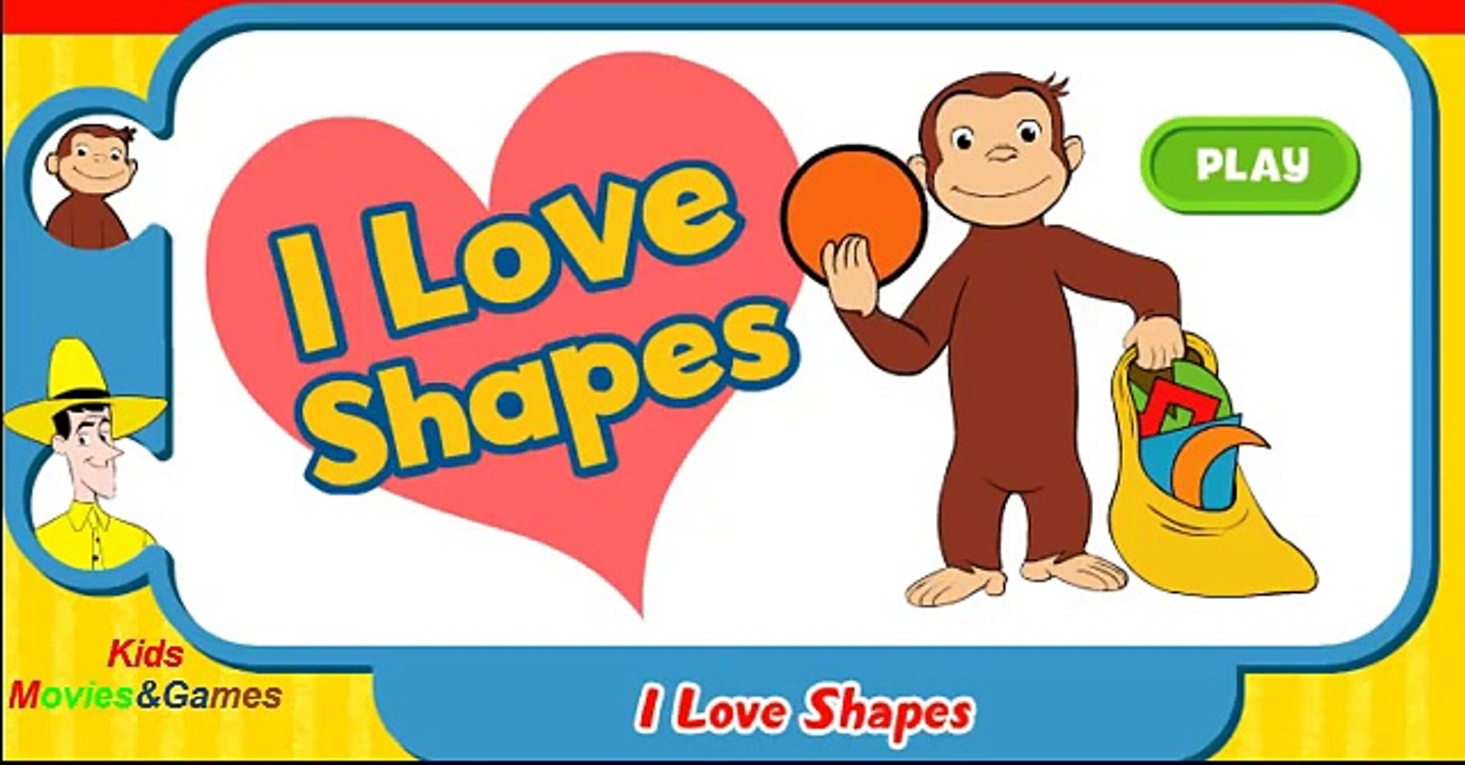 Curious George I Love Shapes For Kids Education Games Videos