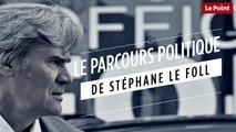 Le parcours politique de Stéphane Le Foll
