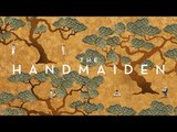 The Handmaiden trailer - out 7 August on DVD, Blu-ray & on demand