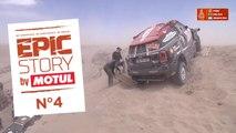 Epic Story by Motul - N°4 - Dakar 2018