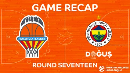EuroLeague 2017-18 Highlights Regular Season Round 17 video: Valencia 67-80 Fenerbahce