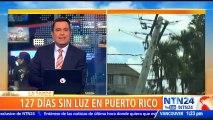 Secuelas de ciclones: Al menos 12 mil familias alcanzan los 127 días sin servicio eléctrico en Puerto Rico