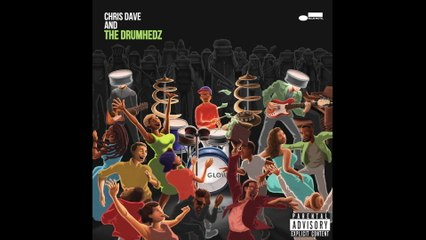 Chris Dave And The Drumhedz - Black Hole