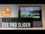 Eee Pad Slider SL101 Asus Tablet - Vídeo Resenha EuTestei Brasil