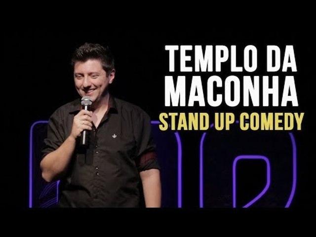 TEMPLO DA MACONHA - STAND UP COMEDY | João Valio