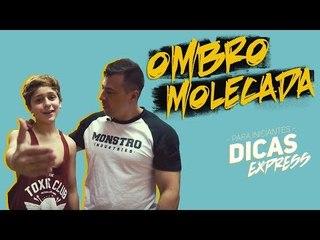 OMBRO PRA MOLECADA - DICAS EXPRESS #10