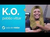 Pabllo Vittar - K.O. (como tocar - aula de violão)