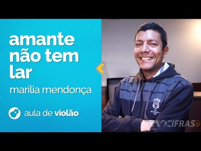 Amante Não Tem Lar - Marília Mendonça - Aula de Sertanejo Universitário no Violão