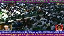T M Soundararajan Legend GOLDEN VOICE IN THE WORLD BY THIRAVIDASELVAN  VOL  73  admk song 13