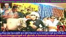 T M Soundararajan Legend GOLDEN VOICE IN THE WORLD BY THIRAVIDASELVAN  VOL  72  admk song 12
