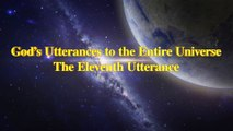 "Almighty God's Word ""God's Utterances to the Entire Universe The Eleventh Utterance"" 