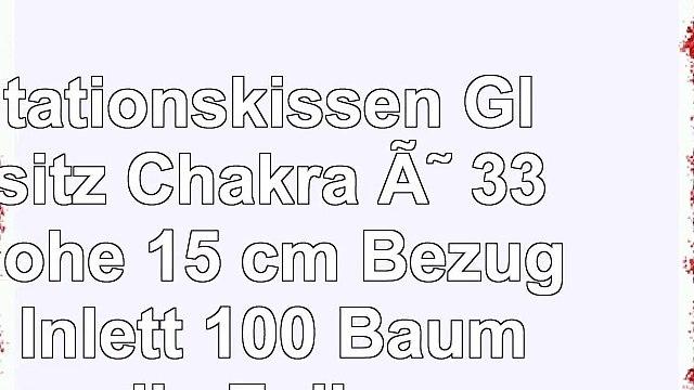 Meditationskissen Glückssitz Chakra Ø 33 cm Höhe 15 cm Bezug und Inlett 100  Baumwolle
