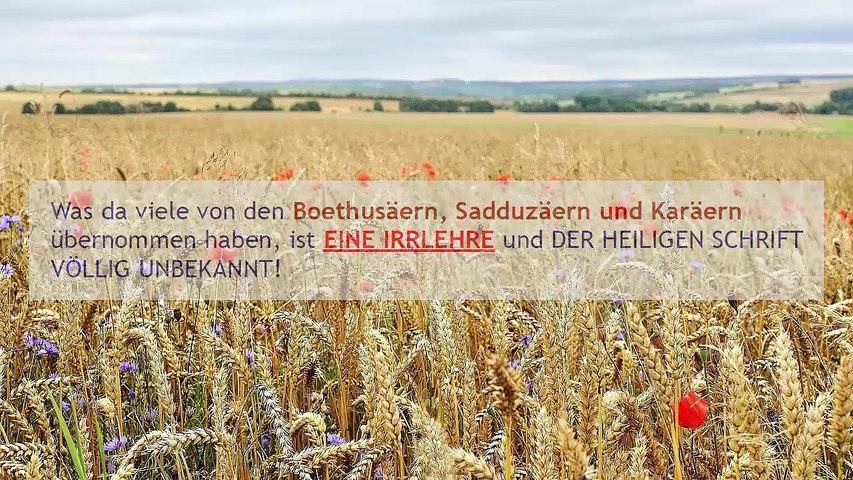 VORSICHT..., vor der Auslegung der Boethusäer, Sadduzäer und Karäer...