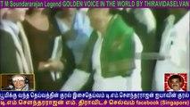 T M Soundararajan Legend GOLDEN VOICE IN THE WORLD BY THIRAVIDASELVAN  VOL  74  admk song 14