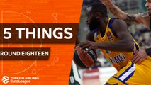 Turkish Airlines EuroLeague, Regular Season Round 18: 5 Things to Know