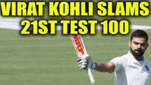India vs South Africa 2nd test 3rd day : Virat Kohli slams 21st test ton | Oneindia News