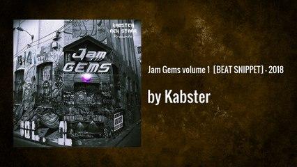 Jam Gems volume 1 [BEAT SNIPPET] // 2018 ft Rek Starr - Kabster