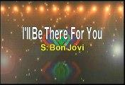 Bon Jovi I'll Be There For You Karaoke Version