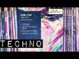 TECHNO: Carl Cox - Time For House Music (Davide Squillace remix) [Circus Recordings]