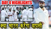 India vs South Africa 2nd test Day 4 Highlight: Virat Kohli dismissed cheaply, India 35/3 | वनइंडिया