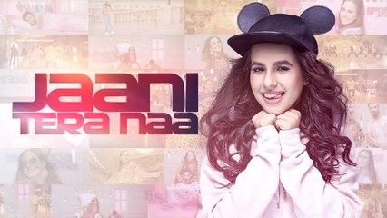 JAANI TERA NAA (Full Video)   SUNANDA SHARMA   New Punjabi Songs 2018   Sound Music