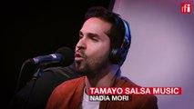 "Tamayo interprète ""Nadia Mori"" en live"