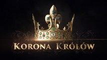 """""""Korona królów"""" - odc. 11 - Zwiastun"""