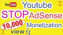 YouTube New Monetization Eligibility  No Ads Till 4000 Hours 1000 Subs  New Rules 2018 Ghantaa 4000 NO LIFE IN YOUTUBE SMALL CREATERS