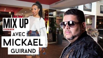 Mickael Guirand (Ex- Carimi) - J'essaye de garder les pieds sur terre avec une énergie positive